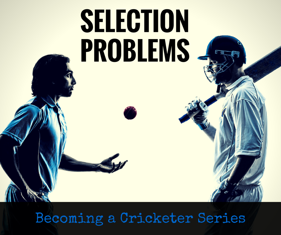 What to Do When Your Cricket Talent Is Not Getting You Selected